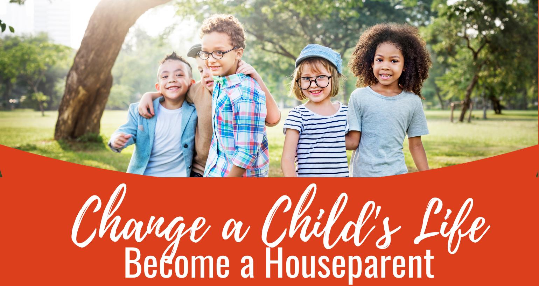 Become a Houseparent