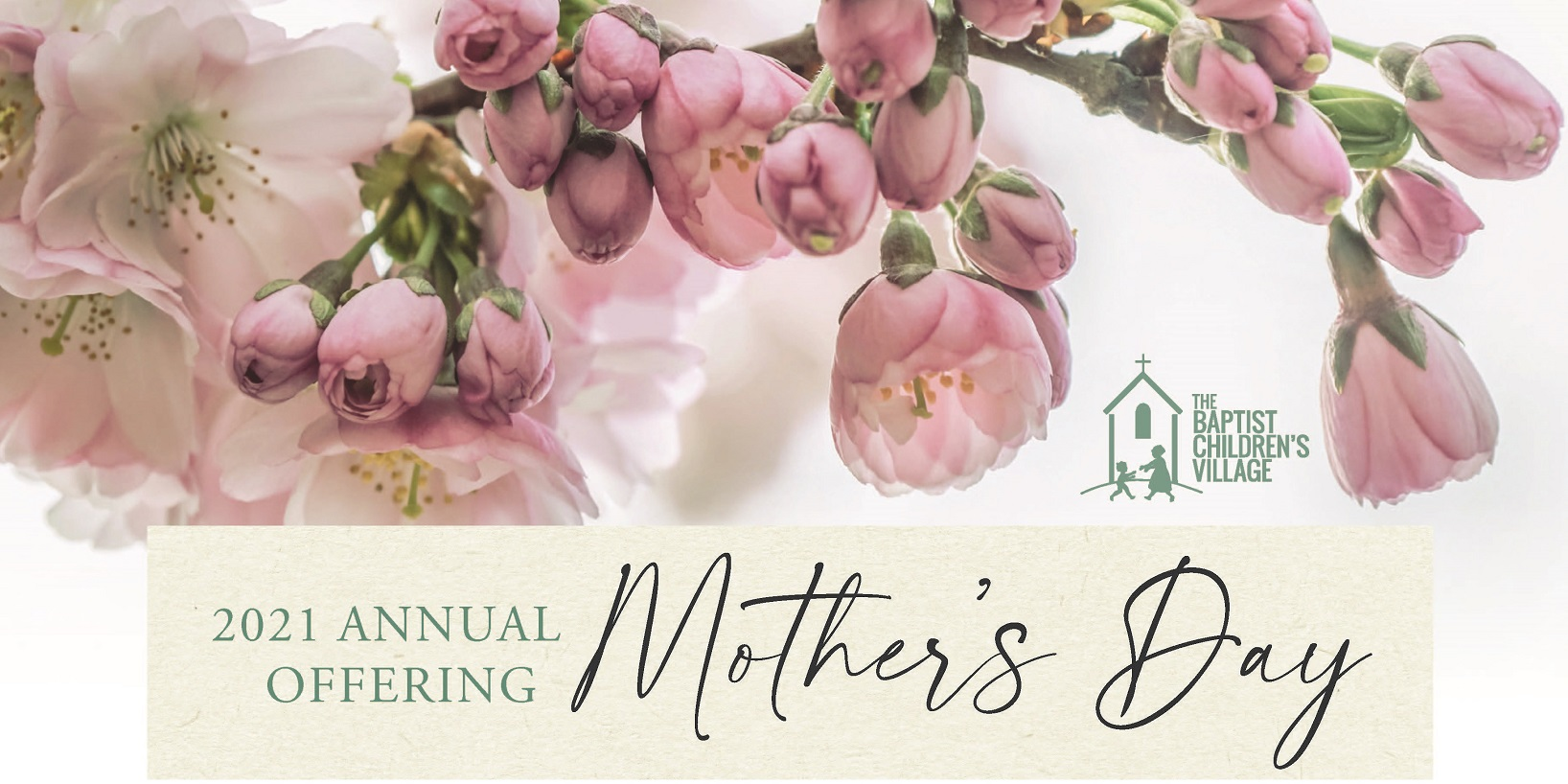 2021 Mother's Day Annual Offering